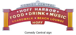 Hoff Comedy Central Sign